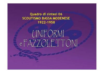 Scoutismo nella bassa Modenese 1922 - 1958; quadro di sintesi 06 - UNIFORMI e FAZZOLETTONI