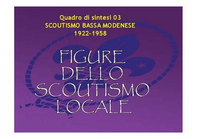 Scoutismo nella bassa modenese 1922-1958; quadro di sintesi 03 - FIGURE DELLO SCOUTISMO LOCALE